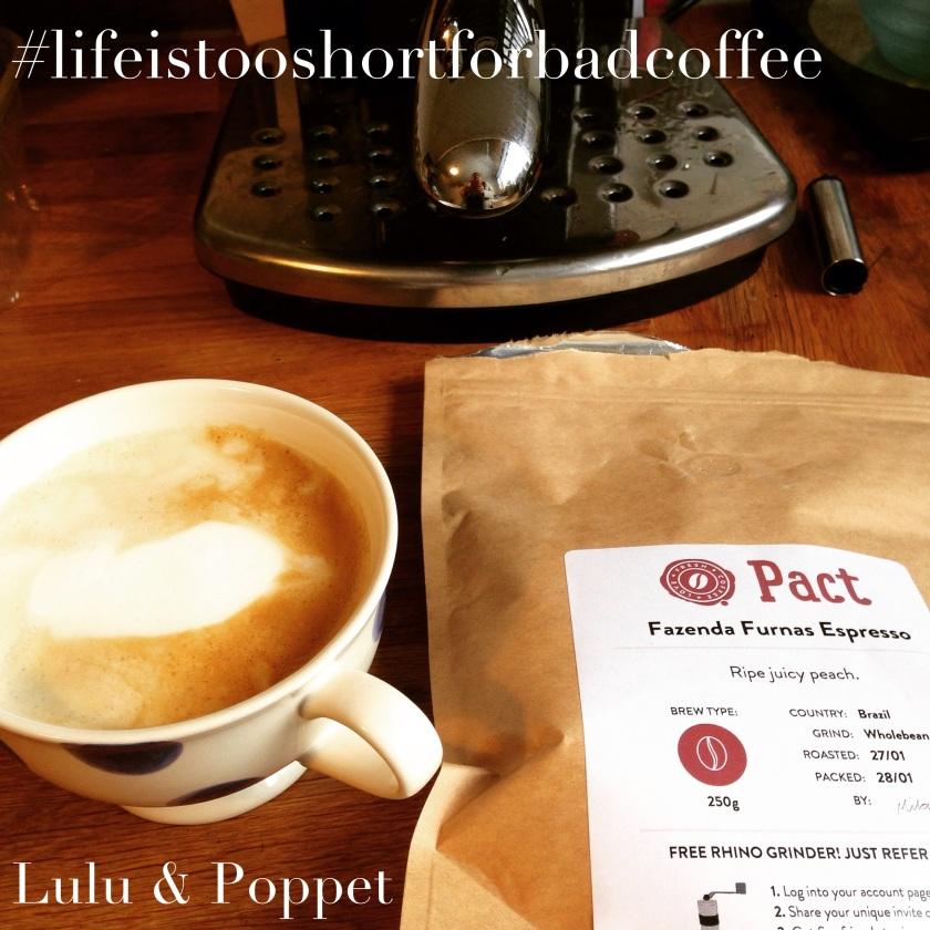 Life too short bad coffee